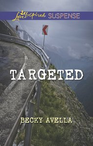 Targeted (Love Inspired Suspense Series)