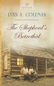 The Shepherds Betrothal (#1133 in Heartsong Series)