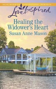 Healing the Widowers Heart (Love Inspired Series)
