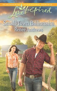 Small-Town Billionaire (Love Inspired Series)
