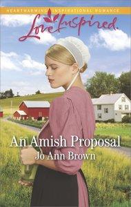 An Amish Proposal (Amish Hearts) (Love Inspired Series)