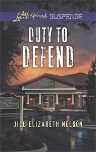 Duty to Defend (Love Inspired Suspense Series)