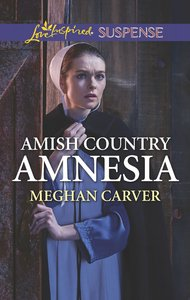 Amish Country Amnesia (Love Inspired Suspense Series)