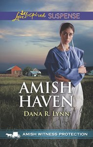 Amish Haven (Witness Protection) (Love Inspired Suspense Series)