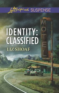 Identity (Love Inspired Suspense Series)