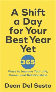 A Shift a Day For Your Best Year Yet