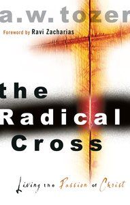 The Radical Cross (Unabridged, 4 Cds)