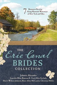 The Erie Canal Brides Collection (7 In 1 Fiction Series)