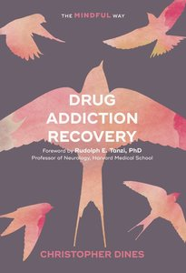 Drug Recovery: The Mindful Way