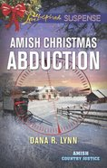 Amish Christmas Abduction (Amish Country Justice) (Love Inspired Suspense Series)
