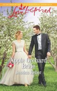 Apple Orchard Bride (Goose Harbor) (Love Inspired Series)