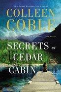 Secrets At Cedar Cabin (#03 in Lavender Tides Series)