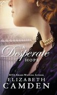 A Desperate Hope (#03 in An Empire State Novel Series)