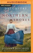 Daughters of Northern Shores (Unabridged, MP3) (#02 in Blackbird Mountain Audio Series)