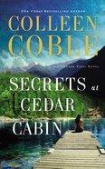 Secrets At Cedar Cabin (Unabridged, 7 CDS) (#03 in Lavender Tides Audio Series)