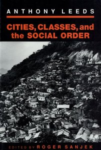 Cities, Classes and the Social Order