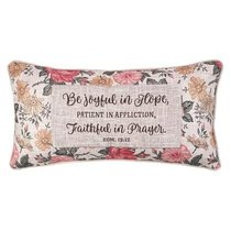 Oblong Pillow: Be Joyful in Hope....Pink/Red Floral