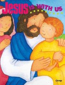 Jesus is With Us (Bible Big Book Series)