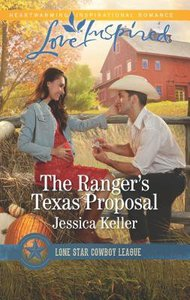 The Rangers Texas Proposal (Lone Star Cowboy League - Boys Ranch) (Love Inspired Series)