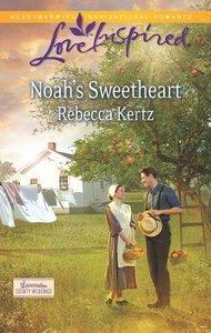 Noahs Sweetheart (Love Inspired Series)