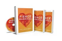 Fierce Marriage: Radically Pursuing Each Other in Light of Christs Relentless Love (Curriculum Kit)