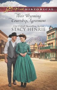 Their Wyoming Courtship Agreement (Love Inspired Series Historical)