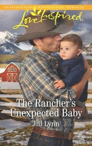 The Ranchers Unexpected Baby (Colorado Grooms) (Love Inspired Series)