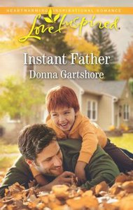 Instant Father (Love Inspired Series)