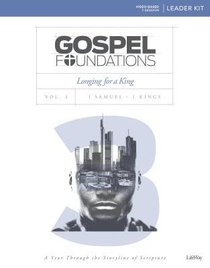 Longing For a King (Leader Kit) (#03 in Gospel Foundations Series)