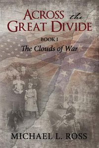 Across the Great Divide (#01 in The Clouds Of War Series)
