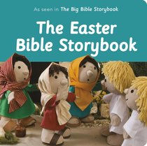 The Easter Bible Storybook (Bible Friends Series)