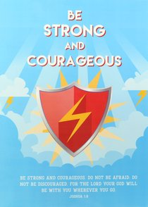 Poster Large: Be Strong and Courageous (Red Shield/gold Lightning Bolt)
