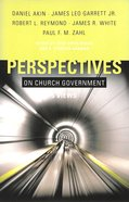 Five Views of Church Polity (Perspectives On Series)