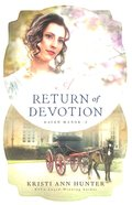 A Return of Devotion (#02 in Haven Manor Series)