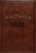 An Anchor For the Soul (Brown) (365 Daily Devotions Series)