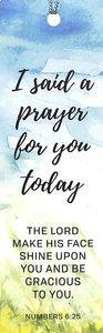 Tassel Bookmark: I Said a Prayer For You