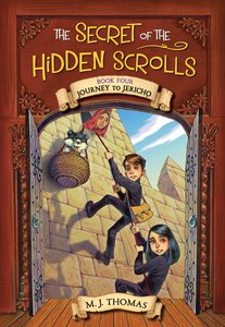 Journey to Jericho (#04 in The Secret Of The Hidden Scrolls Series)