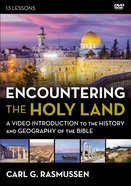Encountering the Holy Land : A Video Introduction to the History and Geography of the Bible (Video Study) (Zondervan Beyond The Basics Video Series)