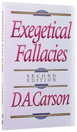 Exegetical Fallacies (2nd Ed)