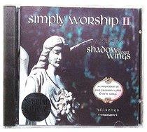Simply Worship 2 (Hillsong Worship Series)