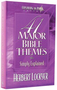 41 Major Bible Themes Simply Explained