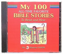 My 100 All Time Favorite Bible Stories CDROM Win Mac