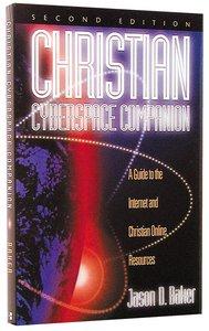 Christian Cyberspace Companion 2nd Ed