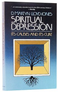 Spiritual Depression: Its Causes and Cures