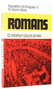 Romans 11: To Gods Glory