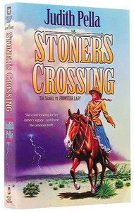 Stoners Crossing (#02 in Lone Star Legacy Series)