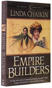 Empire Builders (#01 in Great Northwest Series)