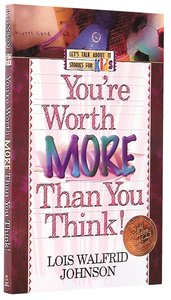 Youre Worth More Than You Think (Lets Talk About It Stories For Kids Series)