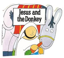 Jesus and the Donkey (Bible Board Book Series)