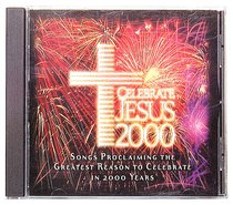 Celebrate Jesus 2000 With Free Bc/Ad CD